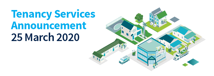 Tenancy Services Announcement - 25 March 2020